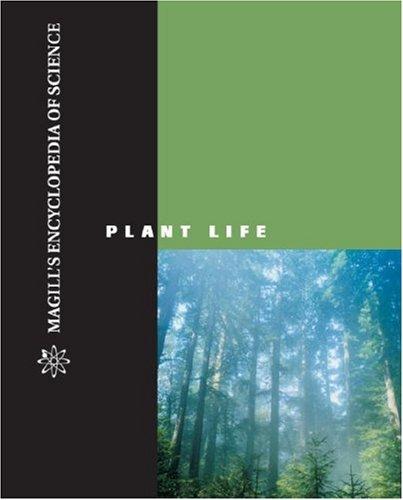 Magill's Encyclopedia of Science: Plant Life