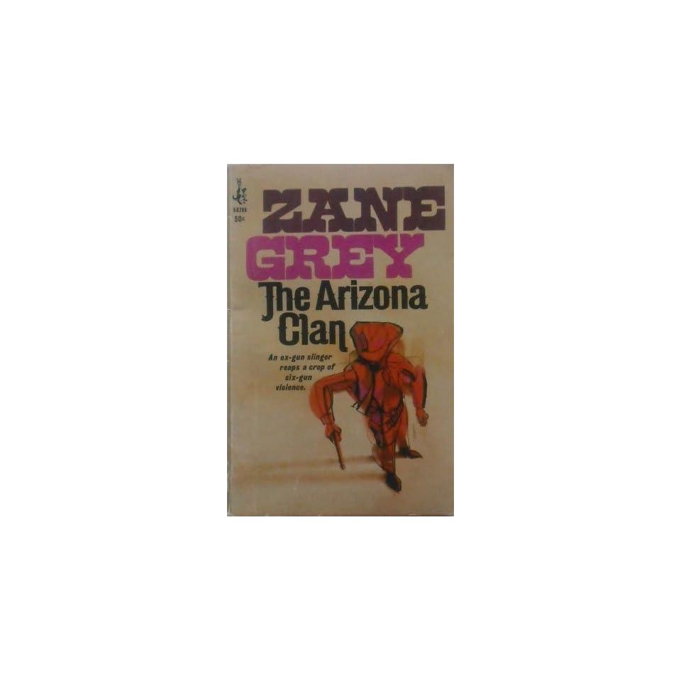 The Arizona Clan Zane Grey Books