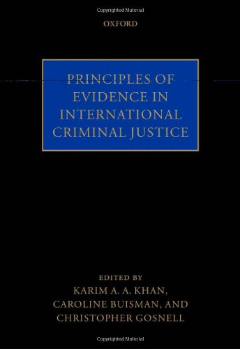 Principles of Evidence in International Criminal Justice