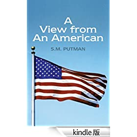 A View from An American (English Edition)