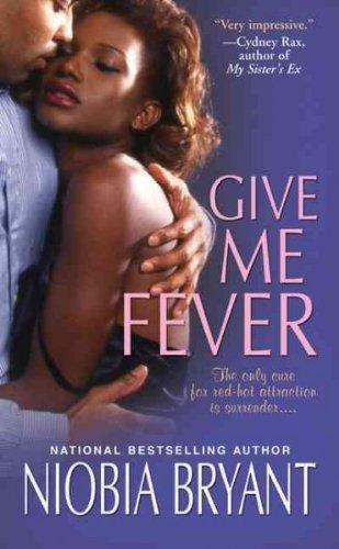 Image of Give Me Fever [GIVE ME FEVER] [Mass Market Paperback]