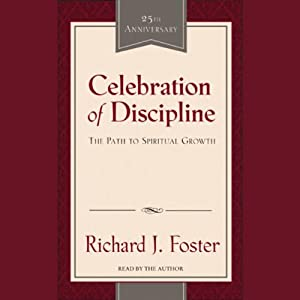 Celebration of Discipline | [Richard J. Foster]