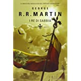 I re di sabbiadi George R. Martin