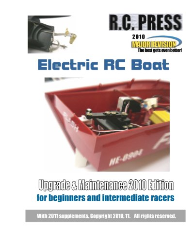 Electric RC Boat Upgrade & Maintenance: 2010 Edition