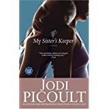 My Sister&#39;s Keeper: A Novelby Jodi Picoult