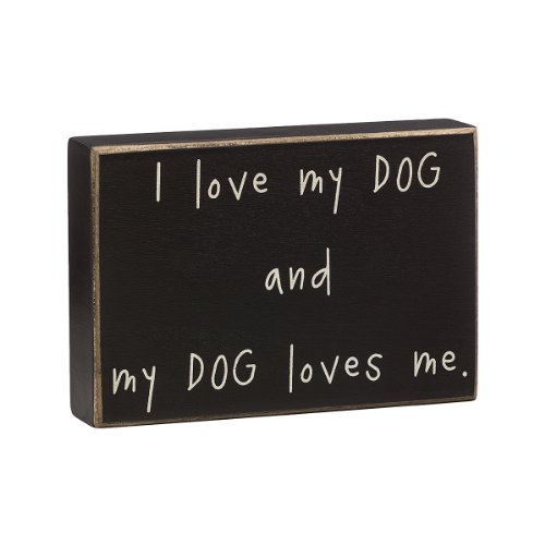 "Collins ""My Dog Loves Me Box"" Decorative Sign - 1"