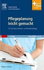 Pflegeplanung leicht gemacht: Für die Gesundheits- und Krankenpflege (German Edition)