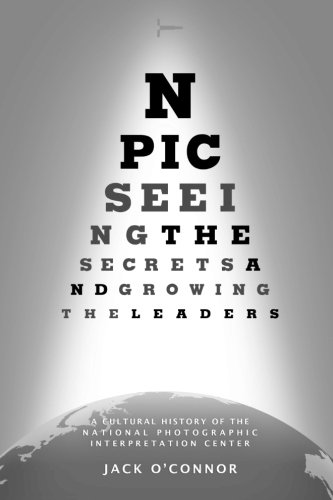 npic-seeing-the-secrets-and-growing-the-leaders-a-cultural-history-of-the-national-photographic-inte