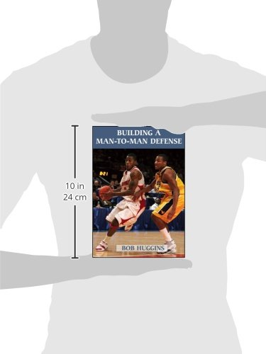 Building a Man-To-Man Defense (Art & Science of Coaching)