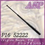 「P16 (52222)」 ASP社製 クリップオンバトン【全長僅か40cm】