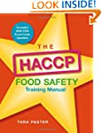 The HACCP Food Safety Training Manual