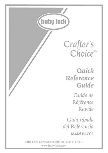 Baby Lock Crafters Choice BLCC2 Sewing Quick Reference Manual (Crafters Choice Sewing Machine compare prices)