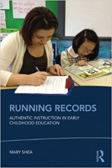 Running Records Authentic Instruction In Early Childhood border=