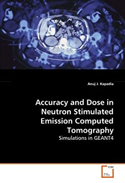 Accuracy and Dose in Neutron Stimulated Emission Computed Tomography: Simulations in Geant4
