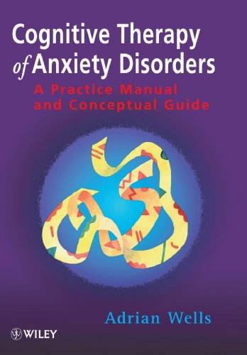 Cognitive Therapy of Anxiety Disorders: A Practical Guide (Medical Sciences)