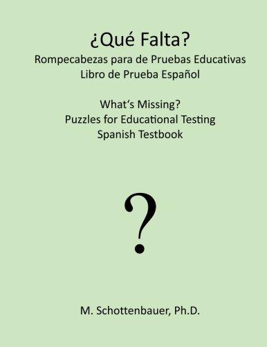 ¿Qué falta? Rompecabezas para de Pruebas Educativas: Libro de Prueba Español