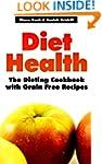 Diet Health: The Dieting Cookbook wit...