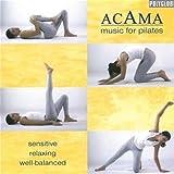 echange, troc Acama - Music For Pilates