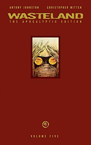 Wasteland Apocalyptic Edition Volume 5