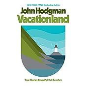Vacationland: True Stories from Painful Beaches | [John Hodgman]