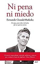 Ni Pena Ni Miedo: Un Juez, Una Vida Y La Lucha Por Ser Quienes Somos (spanish Edition)