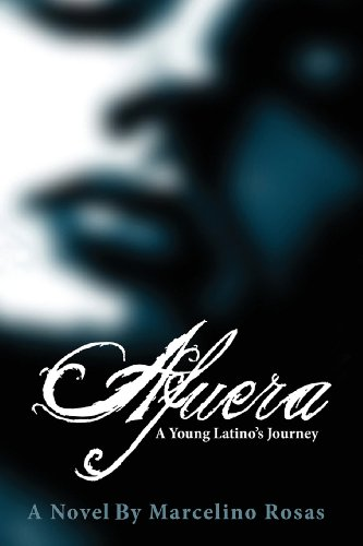 Buy Afuera A Young Latino s Journey098598922X Filter