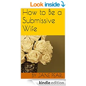 How to Be a Submissive Wife