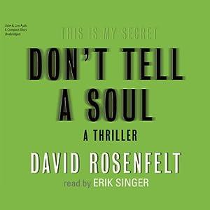 Don't Tell a Soul | [David Rosenfelt]