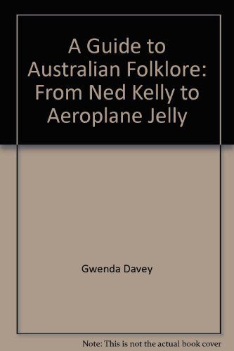 a-guide-to-australian-folklore-from-ned-kelly-to-aeroplane-jelly
