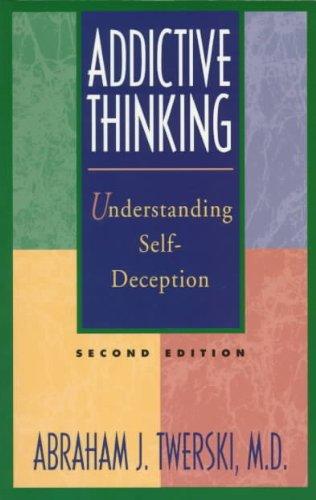 ADDICTIVE THINKING SECOND EDITION (5688)