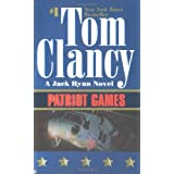 Patriot Games (Jack Ryan) ~ Tom Clancy