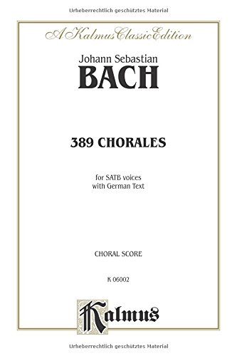 389 Chorales for SATB Voices with German text  (Tapa Blanda)