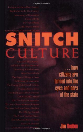 Snitch Culture: How Citizens are Turned into the Eyes and Ears of the State, by Jim Redden