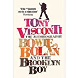 Tony Visconti The Autobiography: Bowie, Bolan and the Brooklyn Boy (Paperback)