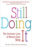 img - for Still Doing It: The Intimate Lives of Women over Sixty book / textbook / text book