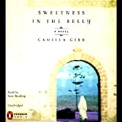 Sweetness in the Belly | [Camilla Gibb]