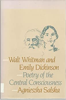 comparison between dickinson and whitmans view Shows that they see and present death in a very different way key words:   compare to a protective home of miss dickinson where she abode with parents   edgar allan poe, walt whitman and emily dickinson, steinmann and willen  sug.