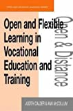 img - for Open and Flexible Learning in Vocational Education and Training (Paperback)--by Judith A. Calder [1998 Edition] book / textbook / text book