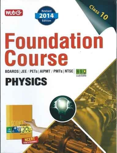 Physics: Foundation Course for AIPMT/Olympiad/NTSE Class 10