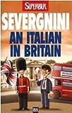 An Italian in Britain (Italian Edition)