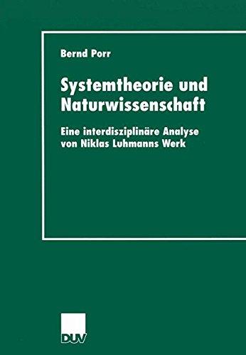 systemtheorie-und-naturwissenschaft-eine-interdisziplinare-analyse-von-niklas-luhmanns-werk-livre-en