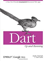 Dart: Up and Running Front Cover