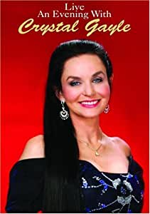 Crystal Gayle - Live - An Evening With [DVD]