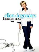 Ellen DeGeneres: Here and Now