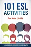img - for 101 ESL Activities: For Kids (6-13) book / textbook / text book