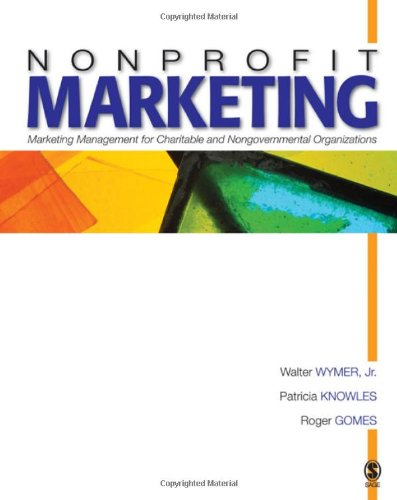 Nonprofit Marketing: Marketing Management for Charitable...