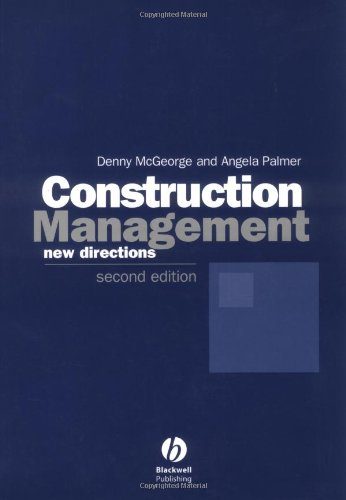 Construction Management: New Directions