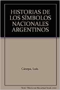 HISTORIAS DE LOS SÍMBOLOS NACIONALES ARGENTINOS: Amazon