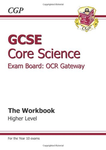 GCSE Core Science OCR Gateway Workbook - Higher