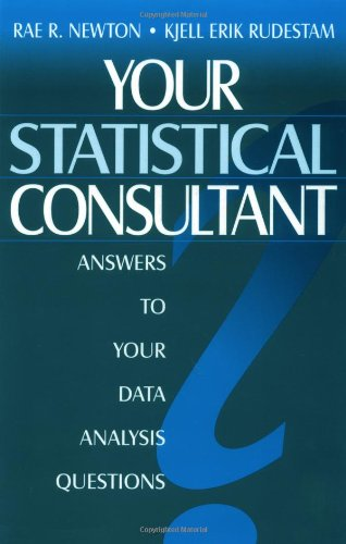 Your Statistical Consultant: Answers to Your Data...